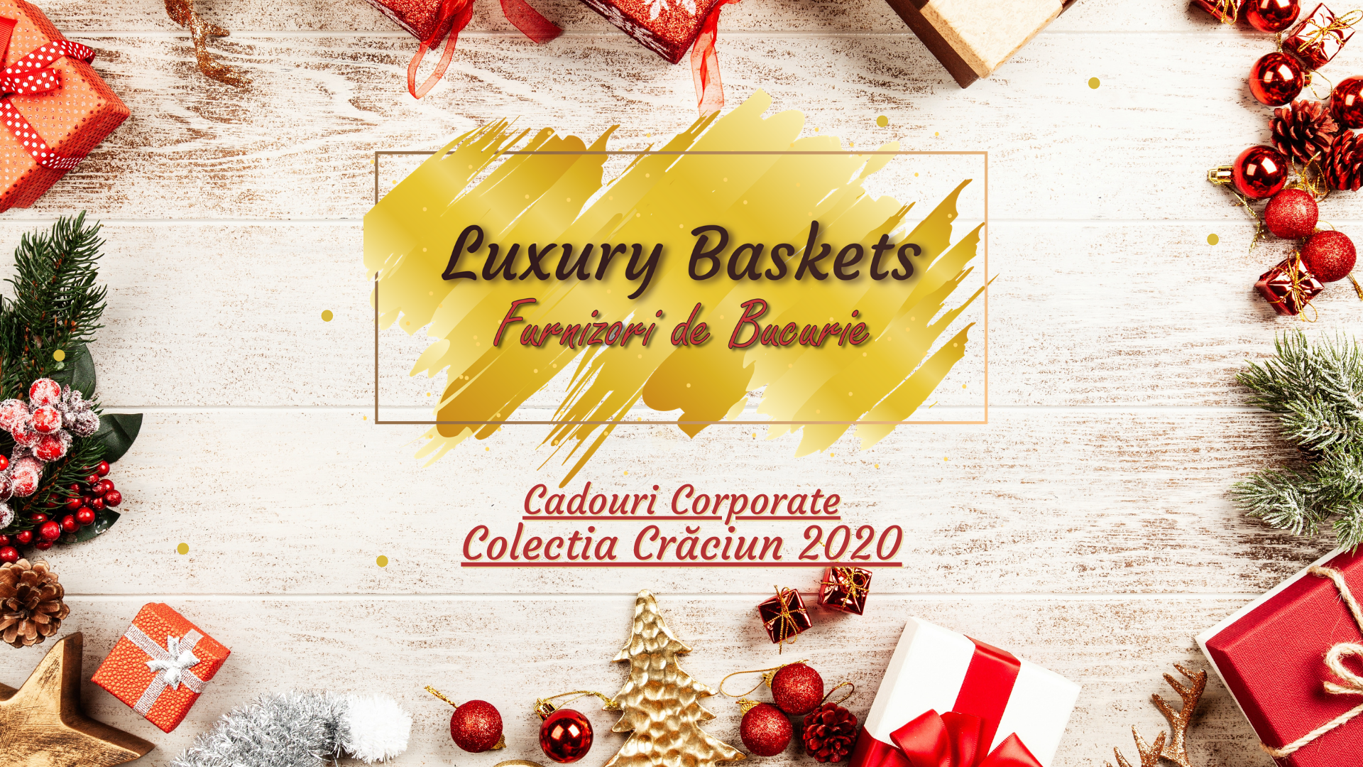 Catalog Craciun Luxury Baskets