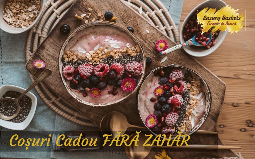Cadouri Fara Zahar